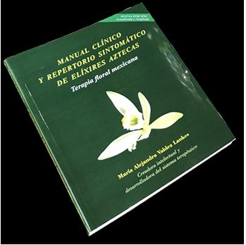Manual clínico y Repertorio Sintomático de Elíxires Aztecas